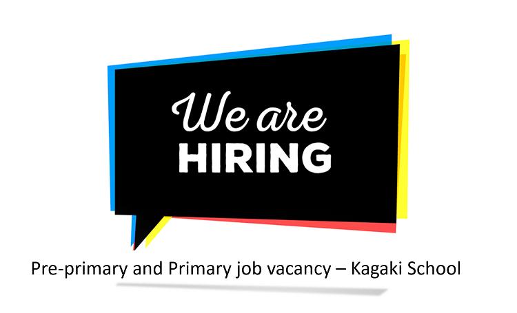 Pre-primary and Primary job - Kagaki School